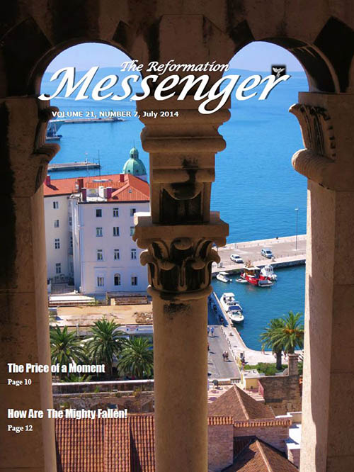 The Reformation Messenger - July 2014