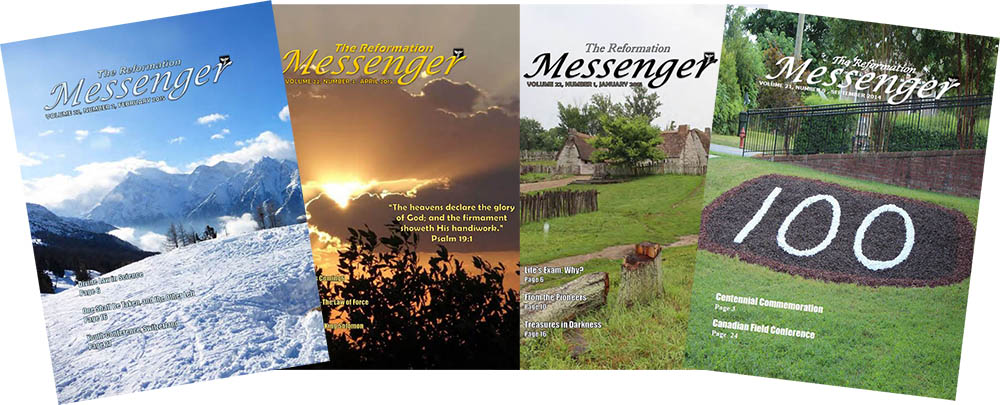 Subscribe for the Reformation Messenger